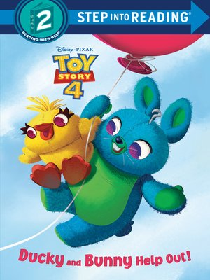 cover image of Ducky and Bunny Help Out! (Disney/Pixar Toy Story 4)