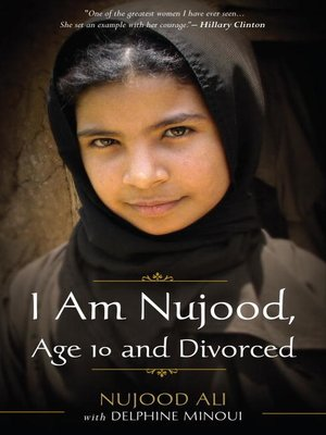 cover image of I Am Nujood, Age 10 and Divorced