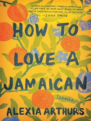 cover image of How to Love a Jamaican