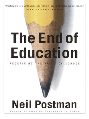 cover image of The End of Education