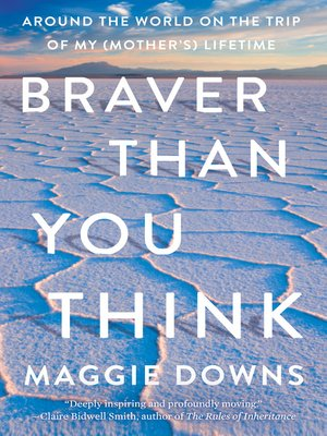 cover image of Braver Than You Think