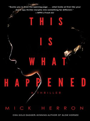 cover image of This Is What Happened