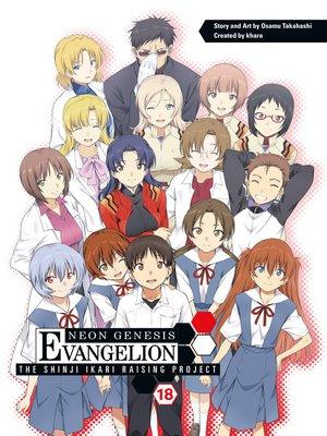 cover image of Neon Genesis Evangelion: The Shinji Ikari Raising Project, Volume 18