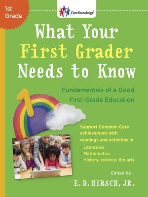cover image of What Your First Grader Needs to Know