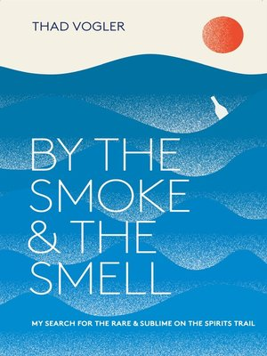 cover image of By the Smoke and the Smell