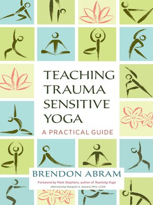 cover image of Teaching Trauma-Sensitive Yoga