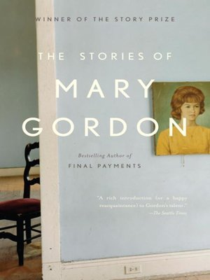 cover image of The Stories of Mary Gordon