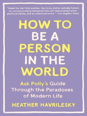 cover image of How to Be a Person in the World