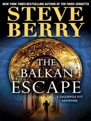 cover image of The Balkan Escape
