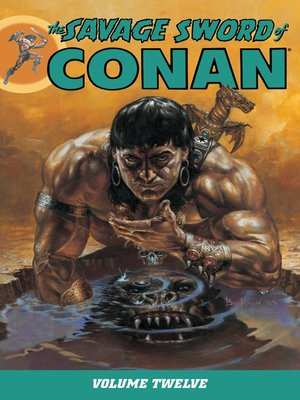 cover image of The Savage Sword of Conan, Volume 12