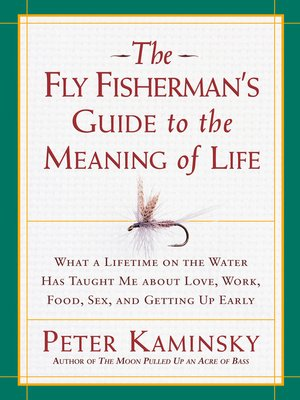 cover image of The Fly Fisherman's Guide to the Meaning of Life