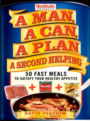 cover image of A Man, a Can, a Plan, a Second Helping