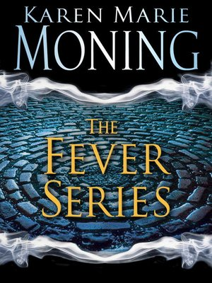 The fever series 5 book bundle by karen marie moning overdrive cover image fandeluxe Gallery