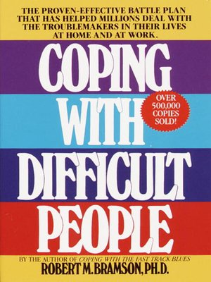 cover image of Coping with Difficult People