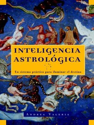 cover image of Inteligencia astrológica