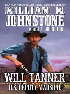 cover image of Will Tanner: U.S. Deputy Marshal