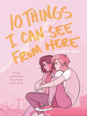 cover image of 10 Things I Can See from Here