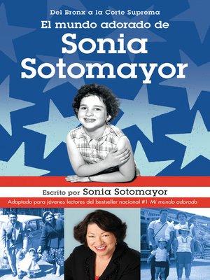 cover image of El mundo adorado de Sonia Sotomayor