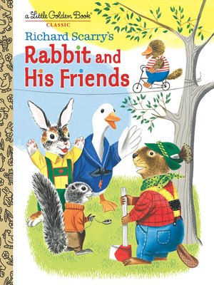 cover image of Richard Scarry's Rabbit and His Friends