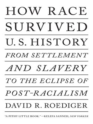 cover image of How Race Survived US History