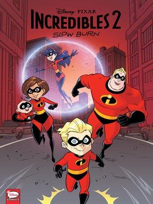 cover image of Disney/PIXAR The Incredibles 2: Slow Burn