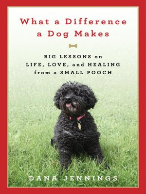 cover image of What a Difference a Dog Makes