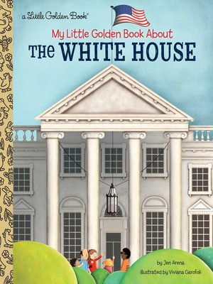 cover image of My Little Golden Book About the White House