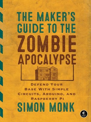 cover image of The Maker's Guide to the Zombie Apocalypse