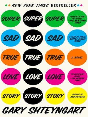 cover image of Super Sad True Love Story