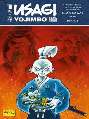 cover image of Usagi Yojimbo Saga Volume 4 (Second Edition)