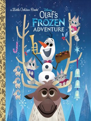 cover image of Olaf's Frozen Adventure Little Golden Book