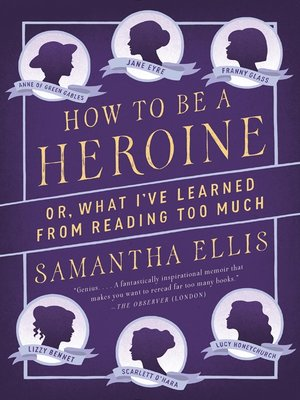 cover image of How to Be a Heroine