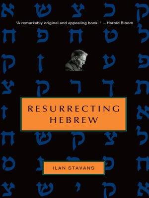 cover image of Resurrecting Hebrew