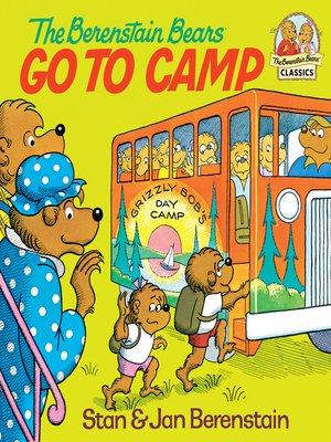 cover image of The Berenstain Bears Go to Camp