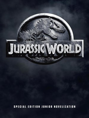 cover image of Jurassic World Special Edition Junior Novelization