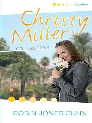 cover image of Christy Miller Collection, Volume 4
