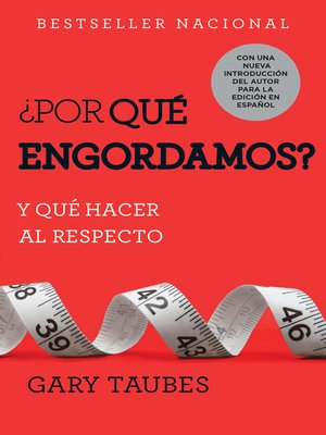 cover image of ¿Por qué engordamos?