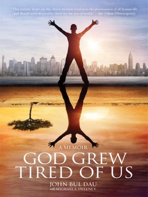 cover image of God Grew Tired of Us