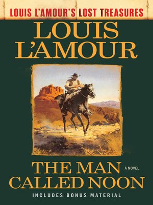 cover image of The Man Called Noon (Louis L'Amour's Lost Treasures)