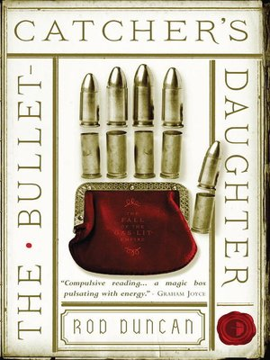 cover image of The Bullet-Catcher's Daughter