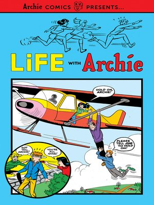 cover image of Life with Archie Volume 1