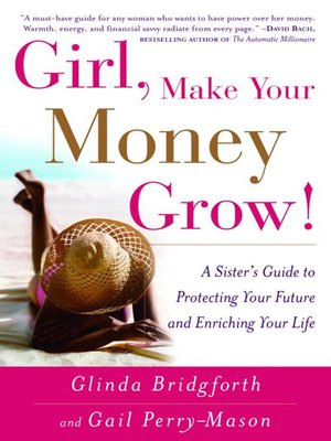 cover image of Girl, Make Your Money Grow!