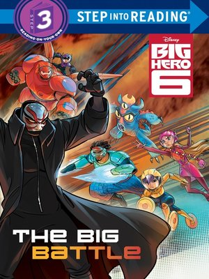 cover image of the big battle disney big hero 6