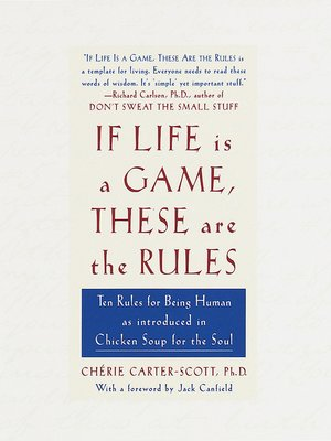 cover image of If Life Is a Game, These Are the Rules