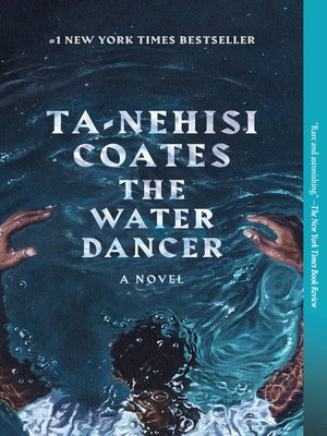 cover image of The Water Dancer (Oprah's Book Club)