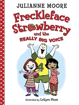 cover image of Freckleface Strawberry and the Really Big Voice