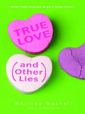 cover image of True Love (And Other Lies)