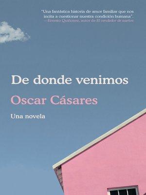 cover image of De donde venimos