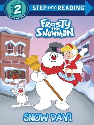 cover image of Snow Day! (Frosty the Snowman)