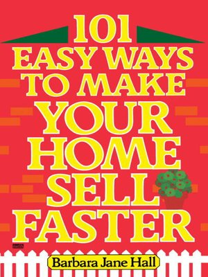 cover image of 101 Easy Ways to Make Your Home Sell Faster